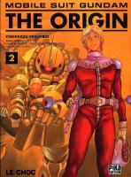 Rayon : Manga (Shonen), S�rie : Mobile Suit Gundam The Origin T2, Le Choc