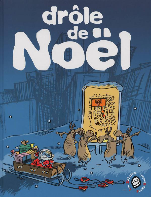 Photo De Noel Drole.Drole De Noel 2003 Collectif Humour Comic Strips Cafe