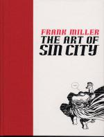 Rayon : Comics (Policier-Thriller), Série : Sin City, The Art of Sin City