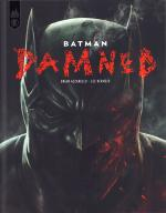 Rayon : Comics (Super Héros), Série : Batman : Damned, Batman : Damned