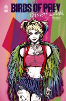 Rayon : Comics (Super Héros), Série : Birds of Prey : Harley Quinn, Birds of Prey : Harley Quinn