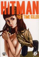 Rayon : Manga (Shonen), Série : Hitman : Part Time Killer T3, Hitman Part Time Killer