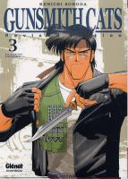 Rayon : Manga (Shonen), Série : Gunsmith Cats Revised T3, Gun Smith Cats Revised