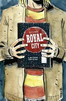 Rayon : Comics (Drame), Série : Royal City T3, On Flotte Tous en Bas