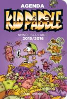 Rayon : Papeterie BD, Série : Kid Paddle (Agenda), Kid Paddle : Agenda Scolaire 2015/2016