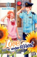 Rayon : Manga (Shojo), Série : Love under Arrest T2, Love under Arrest
