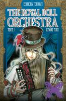 Rayon : Manga (Shojo), S�rie : The Royal Doll Orchestra T1, The Royal Doll Orchestra