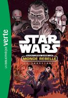 Rayon : Comics (Science-fiction), Série : Star Wars : Aventures dans un Monde Rebelle T7, Le Sauvetage