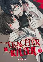 Rayon : Manga (Seinen), Série : Teacher Killer T1, Teacher Killer