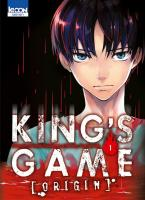 Rayon : Manga (Seinen), Série : King's Game : Origin T1, King's Game : Origin