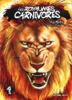 Rayon : Manga (Seinen), Série : Les Royaumes Carnivores T1, Les Royaumes Carnivores