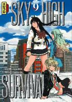 Rayon : Manga (Seinen), Série : Sky-High Survival T9, Sky-High Survival