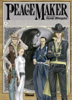 Rayon : Manga (Seinen), S�rie : Peacemaker T6, Peacemaker