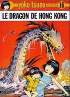 Rayon : Albums (Science-fiction), Série : Yoko Tsuno T16, Le Dragon de Hong-Kong