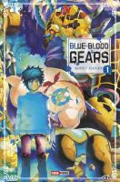 Rayon : Manga (Shonen), Série : Blue-Blood Gears T1, Blue-Blood Gears