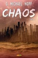 Rayon : Comics (Science-fiction), Série : Chaos T1, Chaos (Roman)