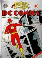 Rayon : Comics (Art-illustration), Série : DC Comics (Beaux Livres) T2, The Silver Age of DC Comics (1950-1970)