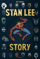 Rayon : Albums (Bio-Biblio-Témoignage), Série : The Stan Lee Story, The Stan Lee Story