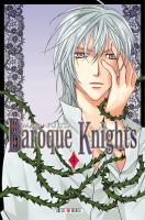 Rayon : Manga (Gothic), Série : Baroque Knights T4, Baroque Knights