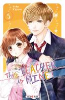 Rayon : Manga (Shojo), Série : This Teacher is Mine ! T5, This Teacher is Mine !