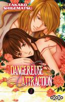 Rayon : Manga (Shojo), Série : Dangereuse Attraction T1, Dangereuse Attraction