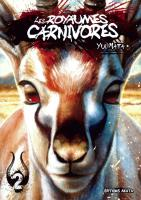 Rayon : Manga (Seinen), Série : Les Royaumes Carnivores T2, Les Royaumes Carnivores