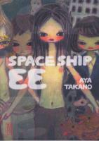 Rayon : Manga (Seinen), S�rie : Space Ship EE, Space Ship EE