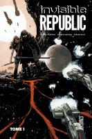 Rayon : Comics (Science-fiction), Série : Invisible Republic T1, Invisible Republic