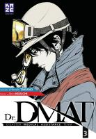 Rayon : Manga (Seinen), Série : Dr. Dmat T3, Dr DMAT : Disaster Medical Assistance Team