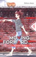 Rayon : Manga (Shojo), Série : Moving Forward T1, Moving Forward