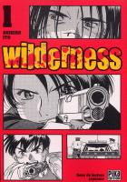Rayon : Manga (Seinen), Série : Wilderness T1, Wilderness