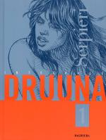 Rayon : Albums (Science-fiction), Série : Druuna T1, *Integrale Druuna (nouvelle edition)