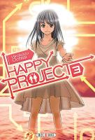 Rayon : Manga (Shonen), Série : Happy Project T3, Happy Project