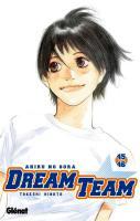 Dream Team : Ahiru no Sora (Tomes 45 & 46) - (Takeshi Hinata