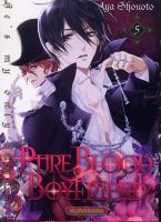 Rayon : Manga (Gothic), Série : Pure Blood Boyfriend T5, Pure Blood Boyfriend