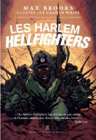 Rayon : Comics (Historique), Série : Les Harlem Hellfighters, Les Harlem Hellfighters