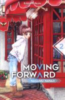 Rayon : Manga (Shojo), Série : Moving Forward T2, Moving Forward