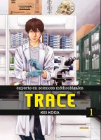 Rayon : Manga (Seinen), Série : Trace : Experts en Sciences Médicolégales T1, Trace : Experts en Sciences Médicolégales