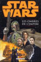 Rayon : Comics (Science-fiction), Série : Star Wars : Les Ombres de l'Empire T1, Les Ombres de l'Empire