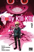Rayon : Manga (Seinen), Série : Dolly Kill Kill T1, Dolly Kill Kill