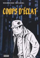 Rayon : Manga (Seinen), S�rie : Coups d'Eclat, Coups d'Eclat