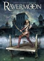 Rayon : Albums (Heroic Fantasy-Magie), S�rie : Ravermoon T1, Ravermoon (Nouvelle �dition)