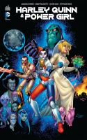 Rayon : Comics (Super Héros), Série : Harley Quinn & Power Girl, Harley Quinn & Power Girl
