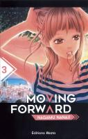 Rayon : Manga (Shojo), Série : Moving Forward T3, Moving Forward
