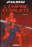 Rayon : Comics (Science-fiction), Série : Star Wars : L'Empire Ecarlate T1, Trahison