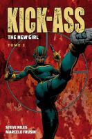 Rayon : Comics (Super Héros), Série : Kick-Ass : The New Girl T2, Kick-Ass : The New Girl