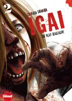 Rayon : Manga d'occasion (Shonen), Série : Igai : The Play Dead/Alive T2, Igai : The Play Dead/Alive
