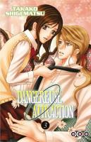 Rayon : Manga (Shojo), Série : Dangereuse Attraction T3, Dangereuse Attraction