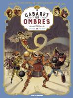 Une Aventure des Spectaculaires Tome 1 Le Cabaret des Ombres