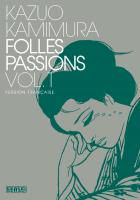 Rayon : Manga (Seinen), S�rie : Folles Passions T1, Folles Passions